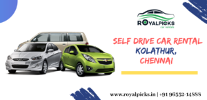 Self Drive Car Rental Services in Kolathur, Chennai
