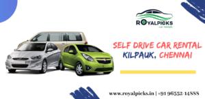 SELF DRIVE CAR RENTAL SERVICES IN Kilpauk